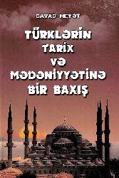 Türklərin Tarix Və Mədəniyətinə Bir Baxış - Cavad Heyət