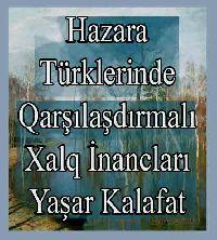 Hazara Türklerinde qarşılaşdırmalı Xalq İnancları - Yaşar Kalafat