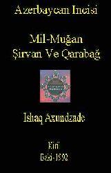 Azerbaycan Incisi -Mil-Muğan-Şirvan Ve Qarabağ