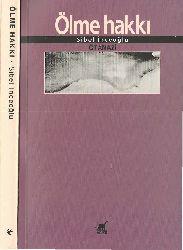 Ölme Heqqi-Otanazi-Sibel Inceoğlu-1999-266