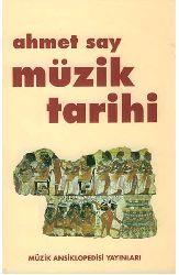 Müzik Tarixi - Ahmet Say
