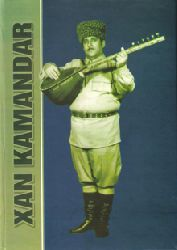 Xan Kamandar - Musa Nəbioğlu