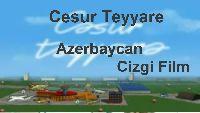 Cesur Teyyare-Azerbaycan Cizgi Film