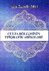 Culfa Bolgəsinin Epiqrafik Abidələri Hacı Fəxrəddin Seferli