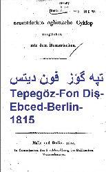 Tepegöz-Fon Diş-Ebced-Berlin-1815 تپه گؤز-فون ديتس