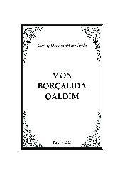 Men Borcalıda Qaldım-Derviş Osman Ehmedoğlu-2021-272s