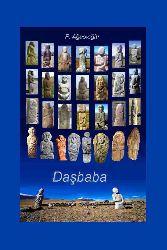 Daşbaba - Türkün Daş Yaddaşı - Firudin Ağasıoglu