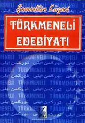 Türkmeneli Edebiyatı-Körfez Savaşi Sonrasi