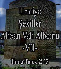 Urmiye-Şekiller-Alixan Vali Albomu-VII-Urmu-Turuz-2013