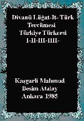 Divani Luğatit  Türk Tercümesi (Türkiye Türkcesi)-I-II-III-IIII