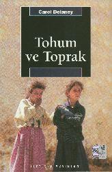 Tuxum Ve Topraq-Türk Köy Toplumunda Cinsiyet Ve Kozmoloji-Carol Delaney-Selda Somunçuoğlu-Aksu Bora-2001-290s