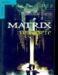Matrix Ve Felsefe-William Irwin-Murad Sağlam-2003-114s