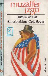Bizim Ayılar Amerikalıları Çox Sever-Müzeffer Izqü-1991-188s