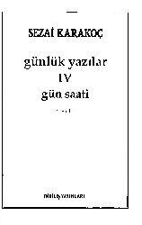 Günlük Yazılar-4-Gün Saatı-Sezai Qaraqoç-1986-301s