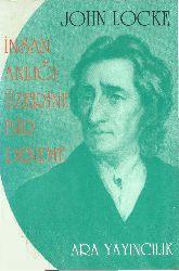 Insan Anlığı Üzerine Bir Deneme-John Locke-Vehbi Hacıqadiroğlu-1992-500s