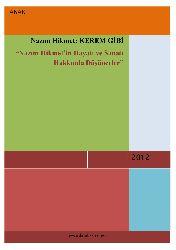 Nazim Hikmet Kererm Kimi-Nazim Hikmetin Yaşami Ve Sanatı Üzre Düşünceler-Anar-2012 265s