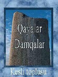 Qayalar-Damqalar - qısa yazı