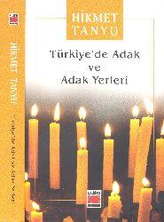 Türkiyede Adaq Ve Adaq Yerleri-Hikmet Tanyu-2007-401s