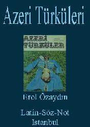 Azeri Türküleri-Not