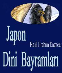 Japon Dini Bayramlari Halil İbrahim Şenavcu