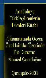 Anadoluyu Türkleşdirenlerin Isimleri Kitabi