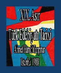 19uncu Asır Türk Edebiyatı Tarixi - Ahmet Hamdi Tanpınar