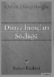 Dünya Inancları Sözlüğü-Orhan Hançerlioğlu-1975-587s