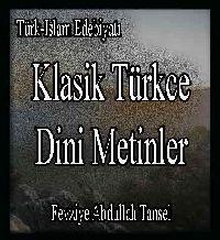 Klasik Türkçe Dini Metinler -Turk Islam Edebiyati - Fevziye Abdullah Tansel