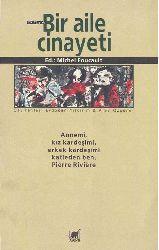 Bir Aile Cinayeti-Michel Foucault-Alev Özgüner-Erdoğan Yıldırım-2012-327s