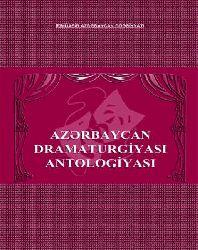 Azərbaycan Dramaturgiyasi Antolojyası 5 Cild - Dilarə Məmmədova