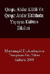 Qırqız Atalar Kültü Ve Qırqız Atalar Kültünün Yaşayan Kültüre Etkileri