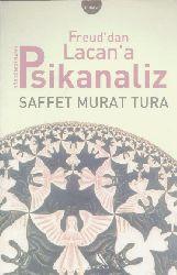 Freuddan Lacana Psikanaliz-Saffet Murat Tura-2016-242s