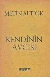 Kendinin Avcısı-Metin Altiok-1979-68s