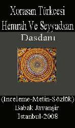 Xorasan Türkcesi-Hemrah Ve Seyyadxan Dasdanı