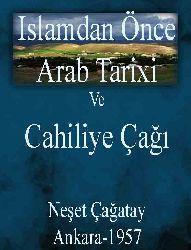 Islamdan Önce Ereb Tarixi Ve Cahiliye Çağı - Neşet Çağatay