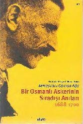 Bir Osmanlı Askerinin Sıradışı Anıları-1688-1700-Temeşvarlı Osman Ağa-2007-217s