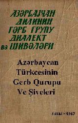 Azerbaycan Dilinin Gerb Qurupu Ve Şiveleri