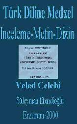 Türk Diline Medxel -Inceleme-Metin-Dizin Veled Çelebi