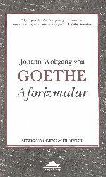 Aforizmalar-Johann Wolfgang Von Goethe-Gülru Bayraqdar-2014-223s