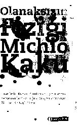 Olanaqsızın Fiziği-Michio Kaku-2008-392s