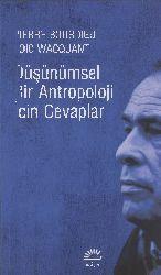 Pierre Bourdieu-Loic Wacquant-Düşünümsel Bir Antropoloji Için Cevablar-2014-297s