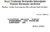 Qırqız Türklerinin Destançılıq Geleneğinde Efsanevi Manasçılar Ve Axınlar-Mehmed Çeribaş-21s+Çuxurovada Anlatılan Alqarışı Efsanelerinin Türk Efsaneleri İçerisindeki Yeri-Esra Şimşek-10s