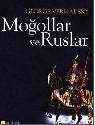 Moğollar Ve Ruslar-George Vernadsky-Eşref Bengi Özbilen-2007-1211s