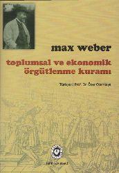 Toplumsal Ve Ekonomik Örgütlenme Quramı-Max Weber-Özer Ozanqaya-2014-452s