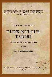 Islamiyetden Önce Türk Kültür Tarixi -Orta Asya Qaynaq Ve Buluntularına Göre