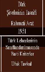 Turk Shivelerinin Tesnifi-Türk Lehcelerinin Siniflandirilmasinda Bazi Kriterler-Reşid Rehmeti Arat