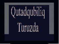 Qutadqubiliq Qutatqubilik Kutadkubilig Turuzda   قوتادقوبیلیق توروزدا