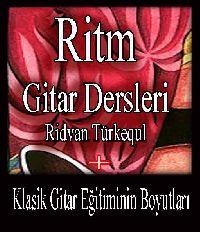 Ritm Gitar Dersleri - Ridvan Türkekul