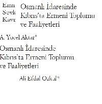 Osmanli Idaresinde Qibrisde Ermeni Toplumu  Ve Çalışları-Ali Efdal Ozqul-42+ Ermeni Vehşiliyi Ve Soyqırım Iddialari-5s