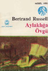 Aylaqlığa Övgü-Bertrand Russell-Mete Ergin-1999-200s